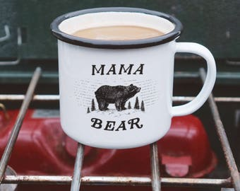 Mama Bear Mug - Mom Mug - Enamel Mug for Mothers