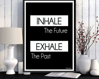 Inhale Exhale print, Yoga poster, Meditation quote, Relaxation poster, Black white poster, Life quote, Modern design, Home wall art decor