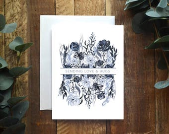 Sympathy Card // Sending Love and Hugs // Greeting Card // Florals