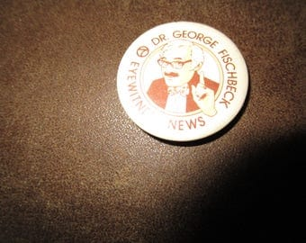 Dr. George Fischbeck Eyewitness News Ch. 7 Collector Pin