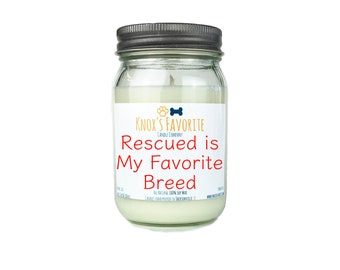 Scented Candle Dog Lover Rescued is my Favorite Breed 16 oz. Candle Dog Lover Gift Dog Person Animal Rescue Candle Gift for Her Gift for Him