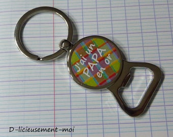 Keychain bottle opener I have a dad in gold fathers day gift idea