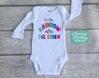 Coming Home Outfit, Rainbow After The Storm, After Every Storm Bodysuit, Miracle Baby, Baby Shower Gift, Rainbow Baby Bodysuit, Rainbow Baby