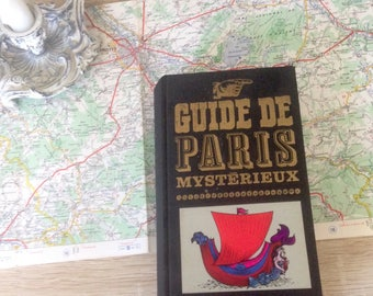 Guide to mysterious Paris, french book from 1966