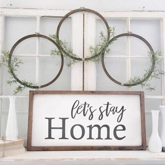 Lets Stay Home , Rustic Sign, Fixer Upper Style, Kitchen Decor, Farmhouse Style Decor, Gallery Wall, Script Font