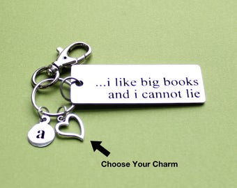 Personalized I Like Big Books And I Cannot Lie Key Chain Stainless Steel Customized with Your Charm & Initial - K950