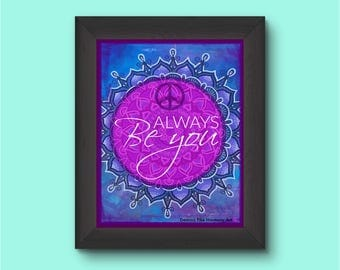 Printable Poster 8 x 10 ALWAYS BE YOU