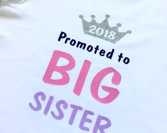 Big brother sister bodysuit T-shirt, birth announcement, sibling, promoted to, cousin, aunt, uncle, grandmother, grandfather, mom, dad, baby