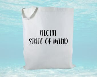 Aloha State Of Mind Canvas Tote Bag, Hawaii Tote Bag, Canvas Tote Bag, Beach Bag, Hawaii Gift Bags