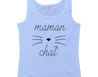 Maman Chat Camisole Pour Femme - T-Shirt En Francais - French Shirt - Cat Mom Tank Top - Womens Tank Top - Womens Clothing - White Top