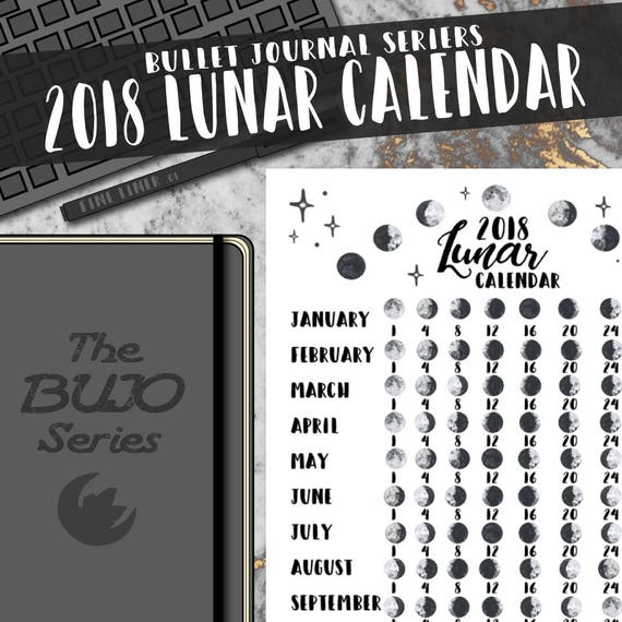 2018 Lunar Calendar The BUJO Series. Bullet Journal Moon