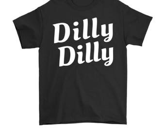 Dilly Dilly, Dilly Dilly Shirt, Dilly Dilly Beer, Dilly Dilly Shirt Men, Dilly Dilly Mens Shirt, Dilly Dilly T Shirt Mens, Tshirt, Tee