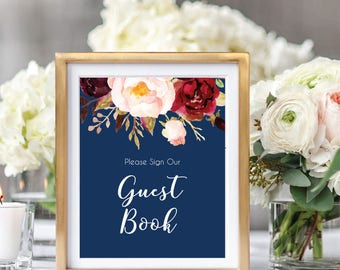 Wedding Guest Book Sign, Please Sign Our Guest Book Sign, Guest Book Printable, Printable Wedding Sign, Boho Chic, Foral, Burgundy #A004