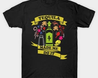 tequila - tequila shirt - tacos and tequila - cinco de mayo - cinco de mayo party - cinco de mayo shirt - tequila tank top - tequila lover