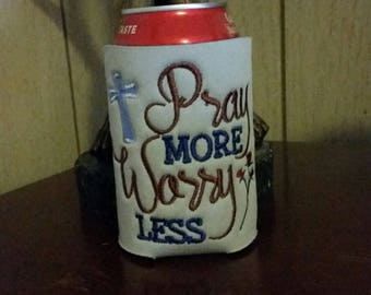 Pray More Worry Less Can Cooler, Embroidered Can Cooler, Birthday Cozie, Embroidery Can Cooler, Cozies, Inspirational Cozie, Can Cooler