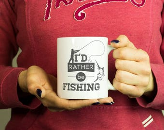 I'd rather be fishing Mug, Coffee Mug Funny Inspirational Love Quote Coffee Cup D272