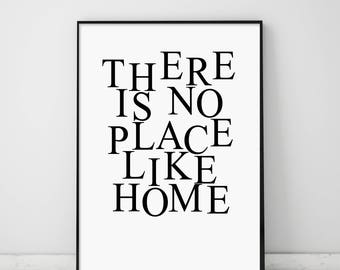There is no place like home, Modern Typography Print, Minimalist Poster, Scandinavian Wall Art, Affiche Scandinave, Black and White Print