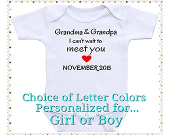 Grandma and Grandpa, I Can't Wait To Meet You, Birth Announcement, Onesie