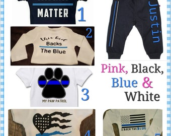 Back The Blue, Thin Blue Line, Blue Lives Matter, Law Enforcement, Police Babies Onesie Pant Set