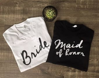Custom Shirts -  Bride Shirt Maid of Honor Shirts Wedding Rehearsal Reception Married Groom Bachelorette Party Tees Mother of the Bride I do