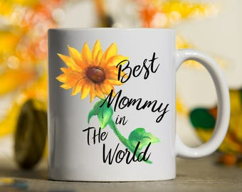 Best Mommy, Gift for mom, Best Mommy in the world, Gift for Mother, Mothers gift, gift for mommy, momma, Nana, Auntie, Coffee mug, mom mug