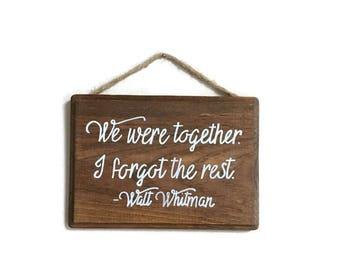 We were together.. I forgot the rest.