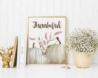 Thankful Print-Thankful-Thankful Sign-Thanksgiving Print-Fall Print-Autumn Print-White Pumpkins Fall Print-Instant Download-Wall Art Decor