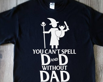 you can't spell DnD without DAD