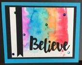 Believe Card, card for friend, encouragement card, no reason card, handmade card