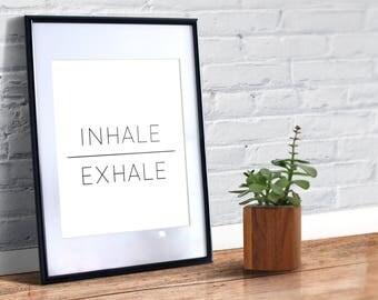 Inhale Exhale Quote Printable, Inhale Print, Exhale Print, Wall Art, Home Decor, Motivational Print, Minimalist Print, Yoga Print, Yoga