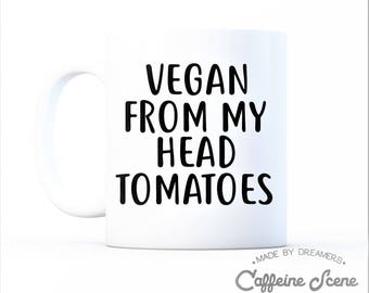 Vegan Gift Idea Mug Friends Not Food Vegetarian Herbivore Animal Rescue Right Equality Animal Activism Friends Vegan From My Head Tomatoes