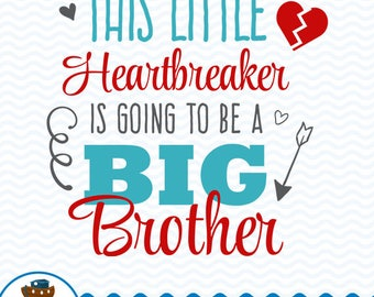 Heart Breaker Big Brother SVG DXF, Big Brother Design, Big Brother Cut File, Heart Breaker Boy, Instant Download ark-18