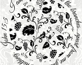 John 15:5 SVG - I am the vine; you are the branches...apart from me you can do nothing (SVG, PDF, Digital File Vector Graphic)