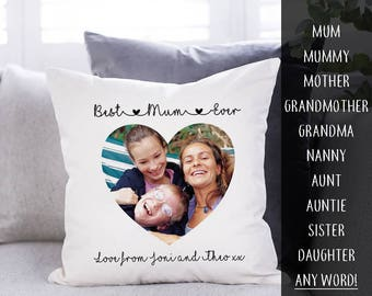 "Personalised Best Mum |Gran|Aunt|Sister|Daughter Cushion - Personalised Photo Cushion-Mother's Day Gift - Gift for her - Photo Gift -16""x16"""