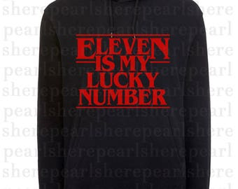 """STRANGER THINGS svg & png """"Eleven is my lucky number"""""""