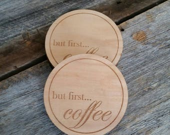 But First Coffee Laser Engraved Coaster 4 set