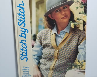 Vintage Stitch By Stitch Home Library of Sewing Knitting Crochet and Needlecraft