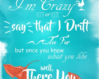 Where You Are Song Quote From Disneys Moana