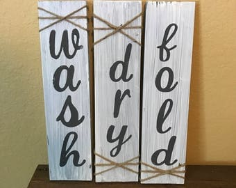Wash dry fold, rustic laundry room, rustic decor, rustic signs, Country Decor