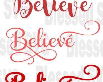 Believe svg,Christmas svg,Believe sign,Religious svg,SVG cutting file for Silhouette and Cricut ,cut files