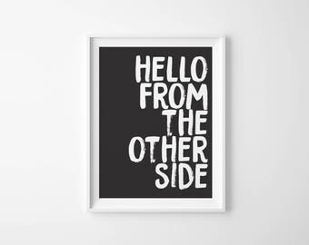 Hello From the Other Side Print, Adele Print, Hello, Song Lyrics, Wall Art, Home Decor, Typography, Art Print, Quote Print, Lyric Print