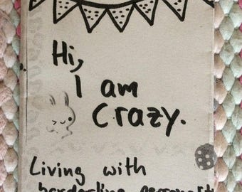 Hi, I'm crazy. Living with borderline personality disorder