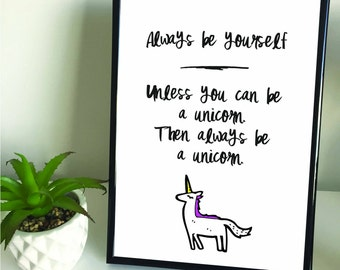 Framed A4/A3 Unicorn Quote Print. Home Decor.