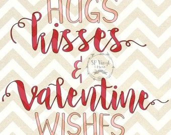 Hugs Kisses & Valentine Wishes Valentines Day SVG and DXF files