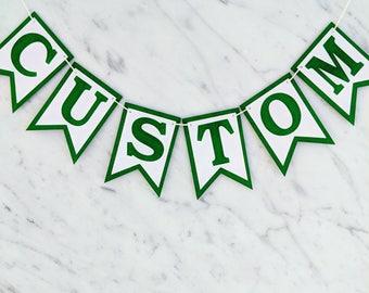 Dark Green & White Custom Personalised Bunting - Birthday Wedding Engagement Baby Shower Baptism Hens Bucks Party Banner Garland Sign