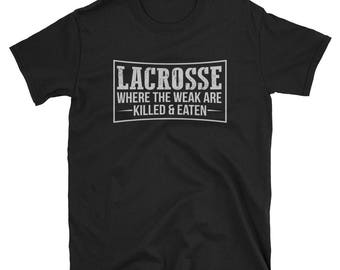 Lacrosse Shirt Lacrosse Player Gift  LAX Funny T-Shirt