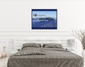 Life should have more mountains, and less stress printable 8 x 10 inspire wall art.... downloadable, instant, art decor