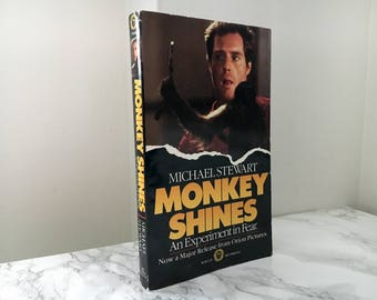 Monkey Shines : An Experiment in Fear by Michael Stewart (Movie Tie-in Paperback)