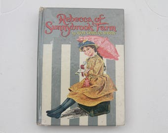 1960 Rebecca of Sunnbrook Farm by Kate Douglas Wiggin illustrated