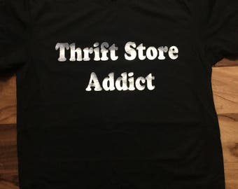 Thrift Store Addict Men's T-shirt /  Quality Tshirt / T-shirts